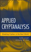 Cover image for Applied cryptanalysis : breaking ciphers in the real world
