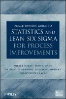 Cover image for Practitioner's guide to statistics and lean six sigma for process improvements