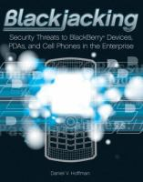 Cover image for Blackjacking : security threats to blackberry devices, PDAs, and cell phones in the enterprise