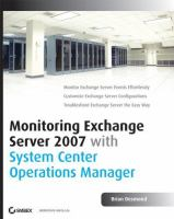 Cover image for Monitoring exchange server 2007 with system center operations manager