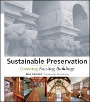 Cover image for Sustainable preservation : greening existing buildings