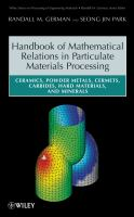 Cover image for Mathematical relations in particulate materials processing : ceramics, powder metals, cermets, carbides, hard materials, and minerals