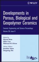 Cover image for Developments in Porous, Biological and Geopolymer Ceramics : a collection of papers presented at the 31st International Conference on Advanced Ceramics and Composites, January 21-21, 2007, Daytona Beach, Florida