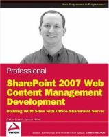 Cover image for Professional sharepoint 2007 web content management development : building publishing sites with office sharepoint server 2007