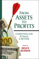 Cover image for From assets to profits : competing for IP value and return