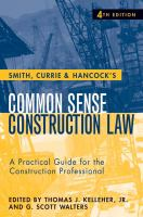 Cover image for Smith, Currie and Hancock's common sense construction law a practical guide for the construction professional
