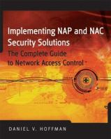 Cover image for Implementing NAP and NAC security technologies : the complete  guide to network access control