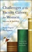 Cover image for Challenges of the faculty career for women : success and sacrifice