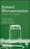 Cover image for Solvent microextraction : theory and practice