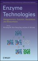 Cover image for Enzyme technologies : metagenomics, evolution, biocatalysis, and biosynthesis