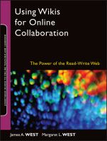 Cover image for Using wikis for online collaboration : the power of the  read-write Web