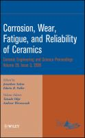 Cover image for Corrosion, wear, fatigue, and reliability of ceramics : a collection of papers presented at the 32nd International Conference on Advanced Ceramics and Composites, January 27 -February 1, 2008, Daytona Beach, Florida