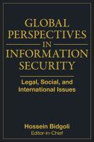 Cover image for Global perspectives in information security : legal, social, and international issues
