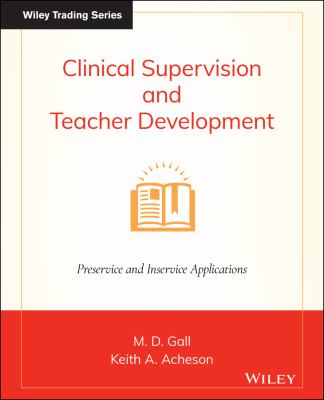 Cover image for Clinical supervision and teacher development : preservice and inservice applications