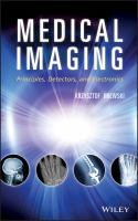 Cover image for Medical imaging : principles, detectors, and electronics