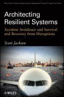 Cover image for Architecting resilient systems : accident avoidance and survival and recovery from disruptions