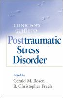 Cover image for Clinician's guide to posttraumatic stress disorder