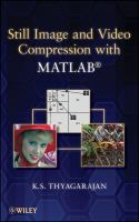 Cover image for Still image and video compression with MATLAB