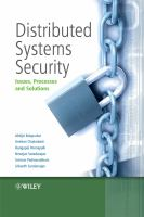 Cover image for Distributed systems security : issues, processes and solutions