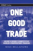 Cover image for One good trade : inside the highly competitive world of proprietary trading