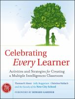 Cover image for Celebrating every learner : activities and strategies for creating a multiple intelligences classroom
