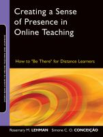 "Cover image for Creating a sense of presence in online teaching : how to ""be there"" for distance learners"