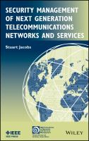 Cover image for Security management of next generation telecommunications networks and services