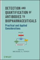 Cover image for Detection and quantification of antibodies to biopharmaceuticals : practical and applied considerations