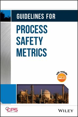 Cover image for Guidelines for process safety metrics