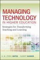 Cover image for Managing technology in higher education : strategies for transforming teaching and learning