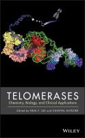 Cover image for Telomerases : chemistry, biology, and clinical applications