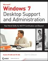 Cover image for Windows 7 desktop support and administration : real world skills for MCITP certification and beyond