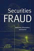 Cover image for Securities fraud : detection, prevention, and control