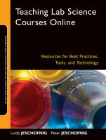 Cover image for Teaching Lab Science Courses Online : Resources for Best Practices, Tools, and Technology