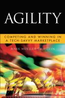 Cover image for Agility : competing and winning in a tech-savvy marketplace