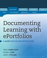 Cover image for Documenting learning with Eportfolios : a guide for college instructors