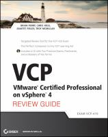 Cover image for VCP : VMware certified professional on vSphere 4 review guide
