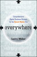 Cover image for Everywhere : comprehensive digital business strategy for the social media era