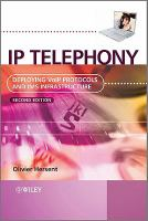 Cover image for IP telephony : deploying VoIP protocols and IMS infrastructure