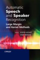 Cover image for Automatic speech and speaker recognition : large margin and kernel methods