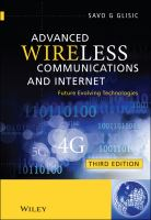 Cover image for Advanced wireless communications & Internet : future evolving technologies