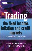 Cover image for Trading the fixed income, inflation and credit markets : a relative value guide