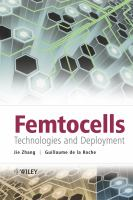 Cover image for Femtocells : technologies and deployment