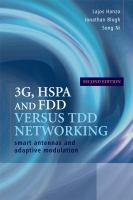 Cover image for 3G, HSDPA, HSUPA and FDD versus TDD networking : smart antennas and adaptive modulation