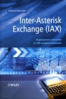 Cover image for Inter-asterisk exchange (IAX) : deployment scenarios in SIP-enabled networks
