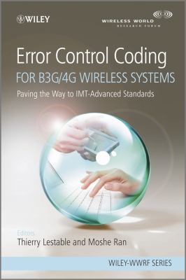 Cover image for Error control coding for B3G/4G wireless systems : paving the way to IMT-advanced standards