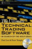 Cover image for The ultimate technical trading software : in search of the holy grail