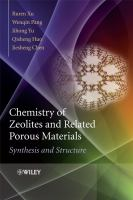 Cover image for Chemistry of zeolites and related porous materials : synthesis and structure