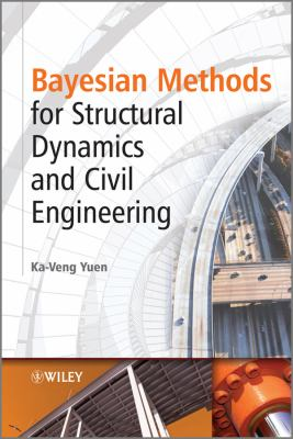 Cover image for Bayesian methods for structural dynamics and civil engineering