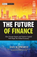 Cover image for The future of finance : how private equity and venture capital will shape the global economy